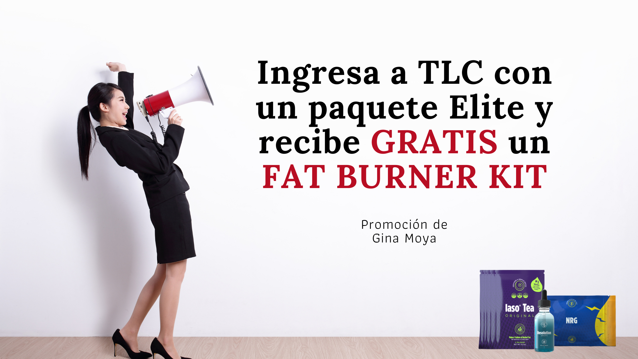 Promoción de ingreso a Total Life Changes - GRATIS un Fat Burner Kit 10